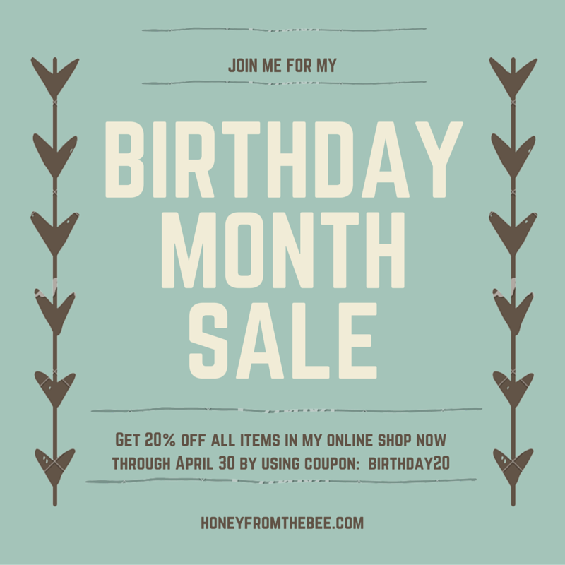 birthday sale at Honey from the Bee